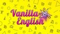 Английский бровары,  курсы иностранных языков Vanilla English